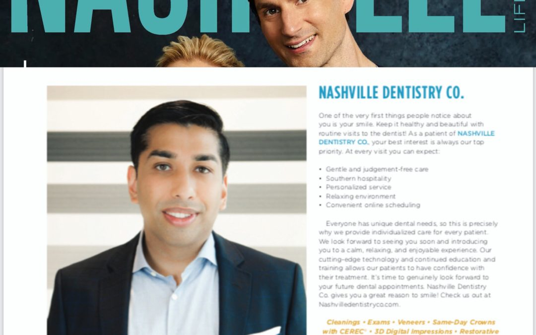 Dr. Ashish Patel named a Top Dentist in Nashville Lifestyles Magazine