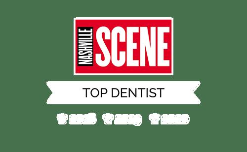 Top Dentist by Nashville Scene in 2018-2020